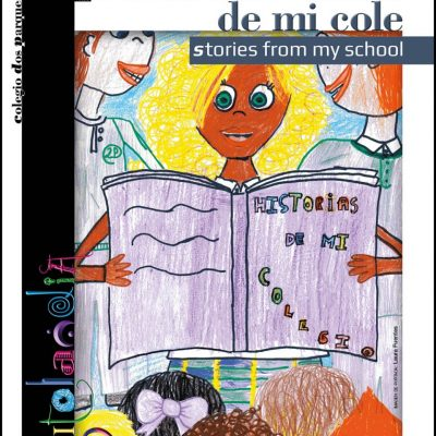 Historias de mi cole. Stories from my school