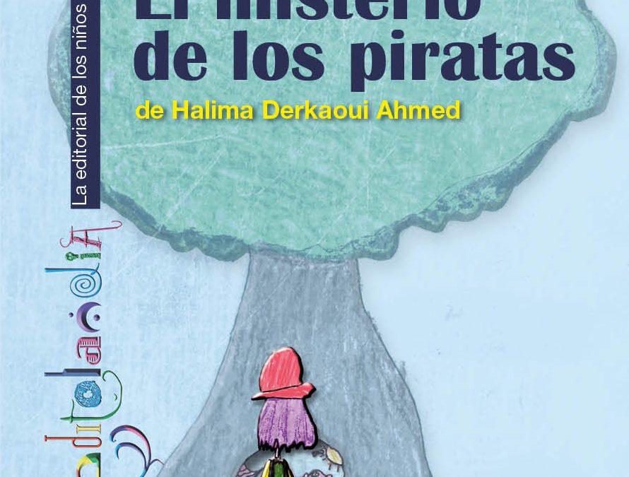 Nuestra nueva autora Halima Derkaoui Ahmed estrena libro: «El misterio de los piratas»